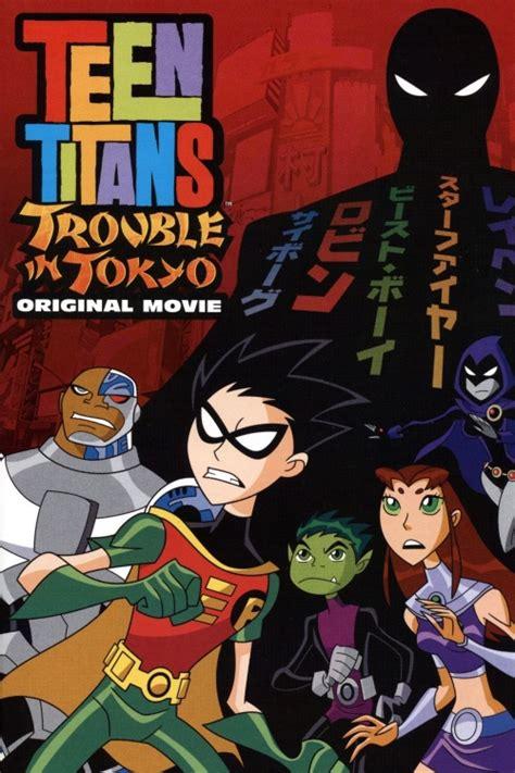 filme schauen titans teen titans trouble in tokyo 2006 kostenlos online