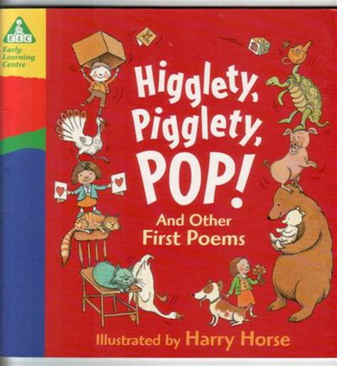higglety pigglety pop or higglety pigglety pop and other first poems children s bookshop hay on wye