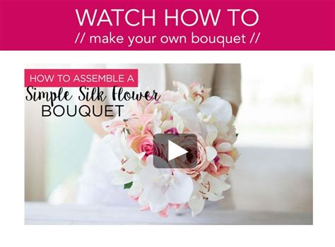 learn how to make your own wedding bouquet with silk flowers from afloral diywedding