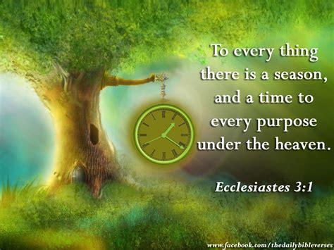 time of the season daily bible verses ecclesiastes 3 1