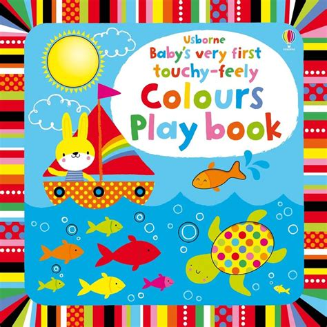 Usborne Baby S Touchy Feely Musical Play Book 1 baby s touchy feely colours play book at