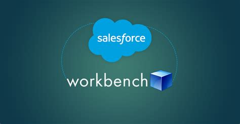 salesforce work bench salesforce how to use workbench with salesforce forcetalks