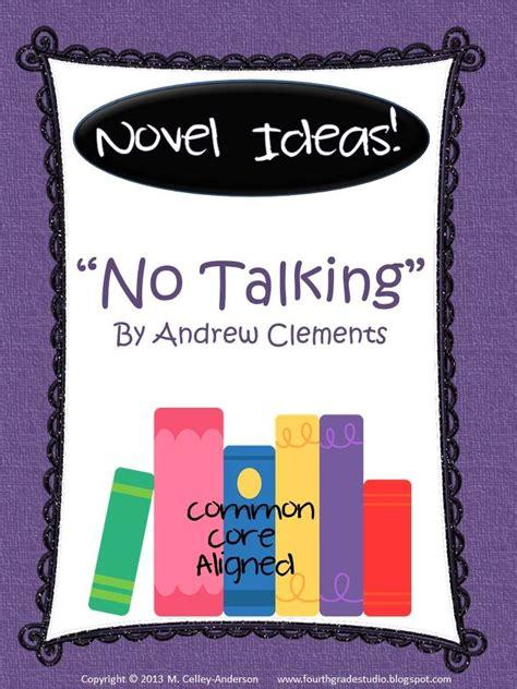 novels no media novel ideas quot no talking quot common novel unit to be