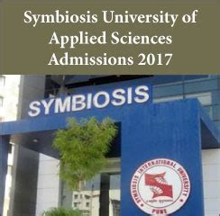 Symbiosis Admission 2016 For Mba by Symbiosis Of Applied Sciences Mba Admissions 2017