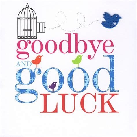 gud luck good luck farewell quotes quotesgram