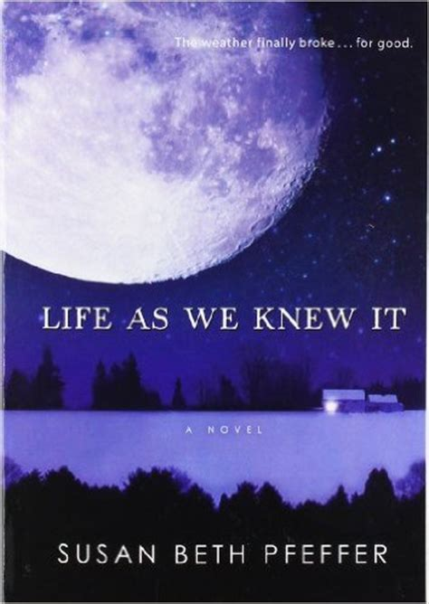 themes of the book life as we knew it teen book review life as we knew it by susan beth