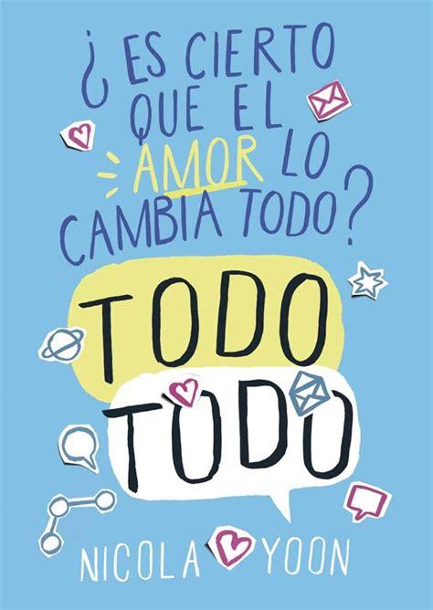 pdf libro e lazos de amor para leer ahora todo todo literatura infantil y juvenil sm