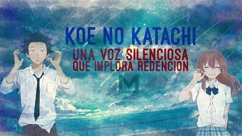 en una voz no 9871522207 koe no katachi una voz silenciosa que implora perdon youtube