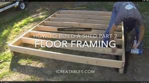 how to build a shed part 2 how to frame a shed floor