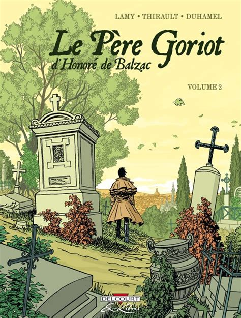 le pre goriot extraits le p 232 re goriot de balzac 2 volume 2