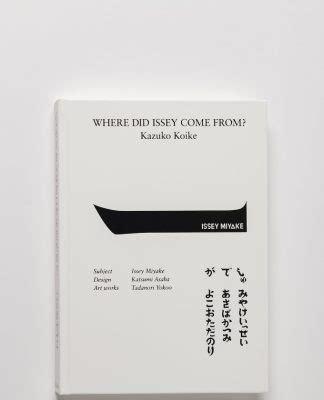 libro issey miyake un libro di kazuko koike racconta miyake