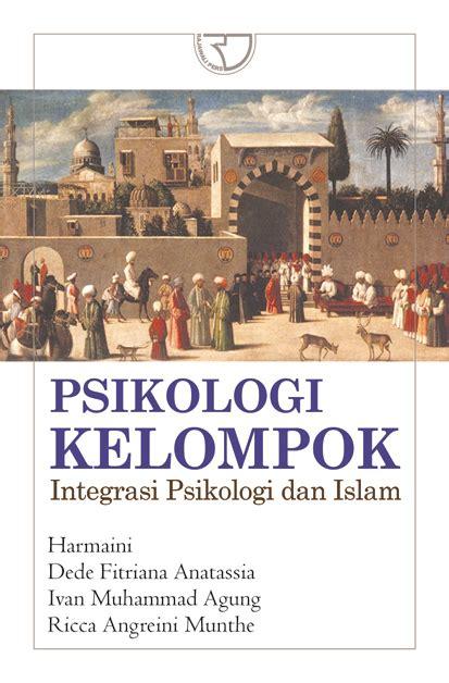 psikologi kelompok integrasi psikologi dan islam