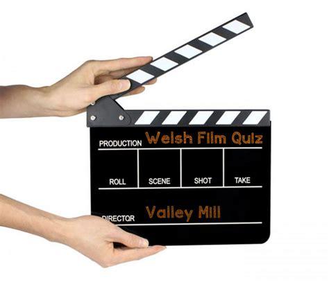 filmmaking quiz welsh tag valley mill blog