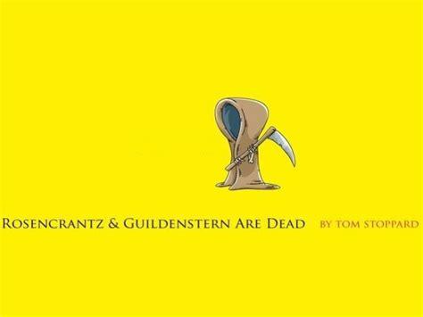 common themes in hamlet and rosencrantz and guildenstern are dead rosencrantz and guildenstern are dead drama 2014 dubai