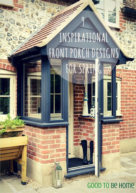front porch designs for houses uk 9 awesome spring design ideas for your front porch