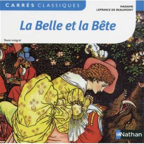 libro la belle et la la belle et la b 234 te broch 233 jeanne marie leprince de beaumont nicolas saulais achat livre