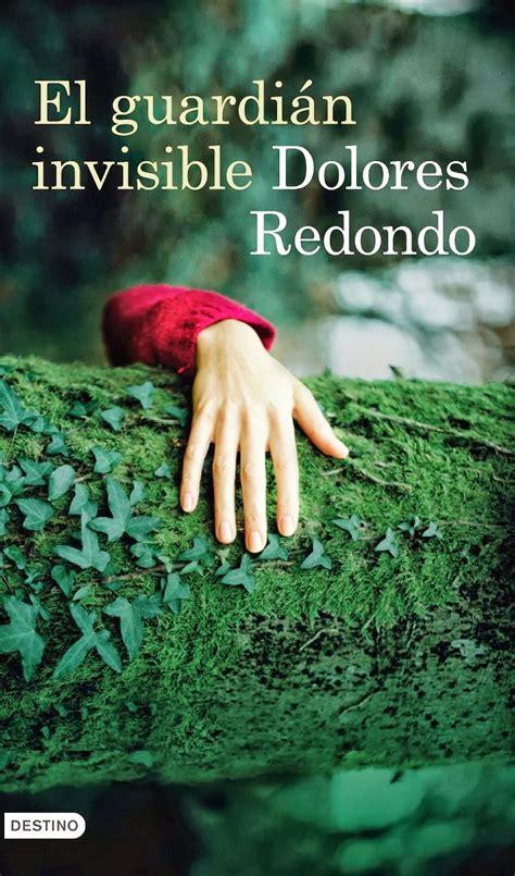 el guardin invisible 8423350991 las eternas palabras el guardi 225 n invisible dolores redondo