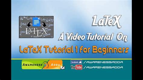 latex tutorial for beginners latex tutorial 1 for beginners in telugu awarenessadda