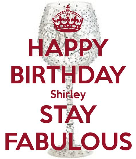 happy birthday shirley stay fabulous poster nc keep
