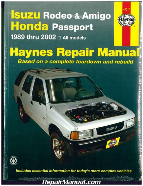 auto repair manual free download 2002 honda passport instrument cluster isuzu rodeo amigo honda passport 1989 2002 haynes automotive repair manual