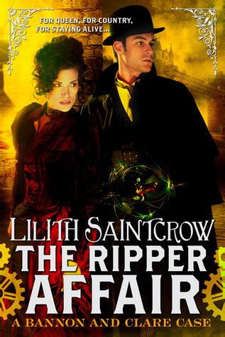 a affair books the ripper affair bannon clare 3 by lilith saintcrow
