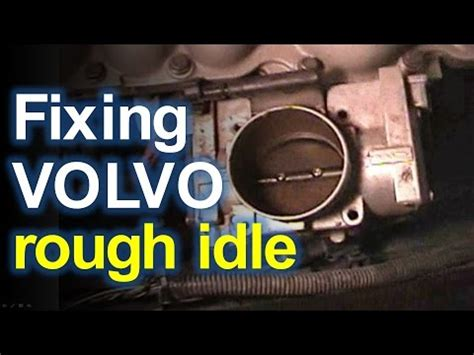 volvo repair fixing rough idle problems etm issues youtube