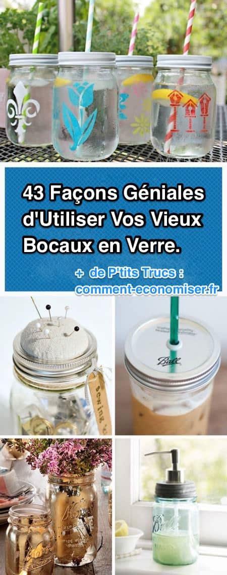 Recycler Bocaux En Verre by 43 Fa 231 Ons Astucieuses D Utiliser Des Vieux Bocaux En Verre
