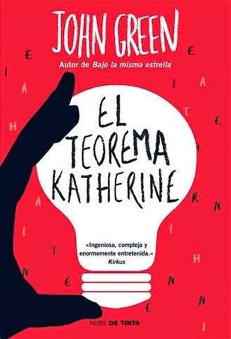 libro spanish novels viaje al nueva libro de john green al espa 241 ol el teorema katherine paperblog