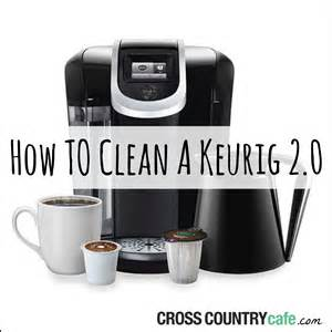 how to clean a keurig 174 2 0 brewer