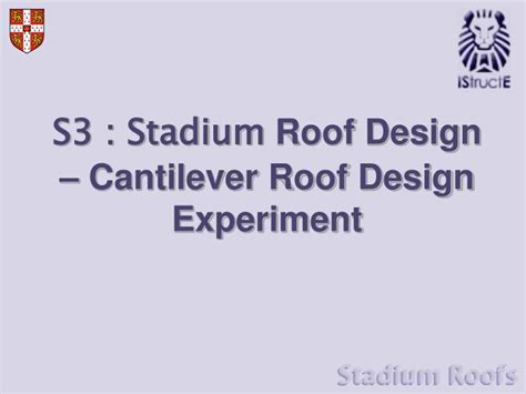 design experiment ppt ppt s3 stadium roof design cantilever roof design