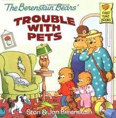 the berenstain bears trouble with pets series 1 the berenstain bears you don t to be angry activity