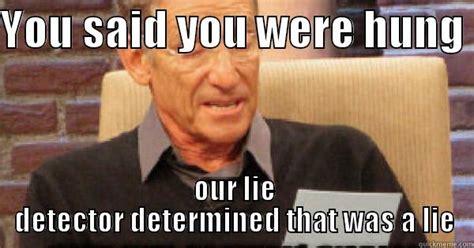 Lie Detector Meme - maury memes quickmeme