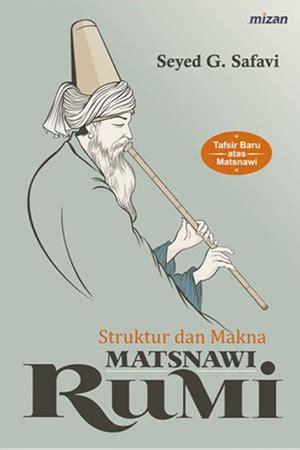 Jual Buku Menjadi Sufi Yang Kaya Raya Toko Buku Aswaja Surabaya jual buku struktur dan makna matsnawi rumi toko buku diskon togamas togamas