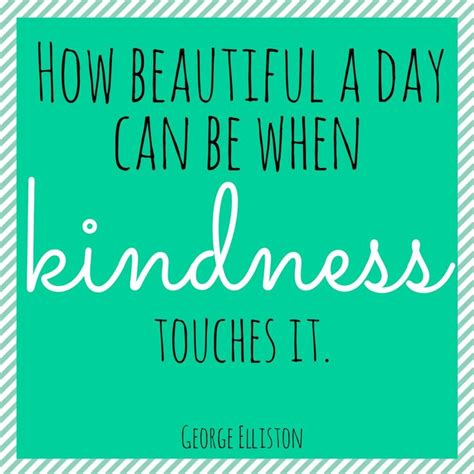 17 best act of kindness quotes on kindness ideas