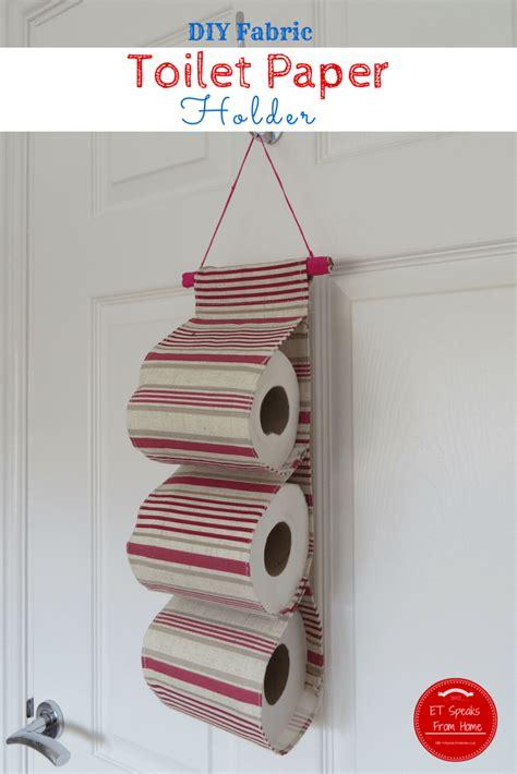 How To Make Toilet Paper Holder - diy fabric toilet paper holder et speaks from home