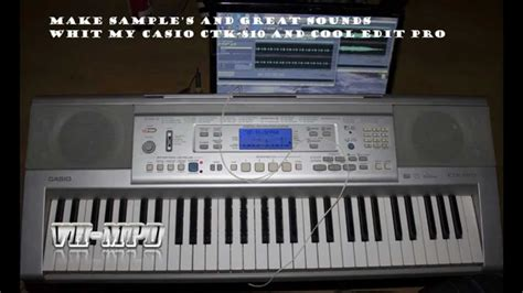 Keyboard Casio Ctk 810 In casio ctk 810 and cool edit pro makes great sounds