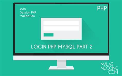 membuat form login dengan php dan css membuat login dengan php dan mysql archives malas ngoding