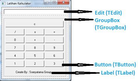 tutorial kalkulator delphi 7 soeryatama group tutorial kalkulator dengan delphi