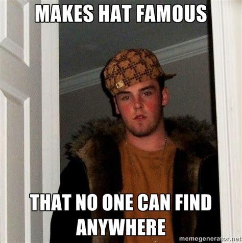 Scumbag Hat Meme - scumbag steve hat www imgkid com the image kid has it