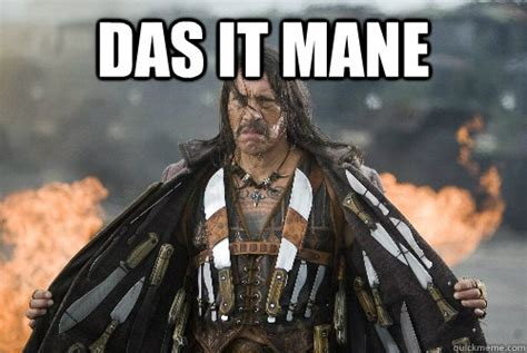 Das It Mane Meme - das it mane meme 100 images das it mane what if i
