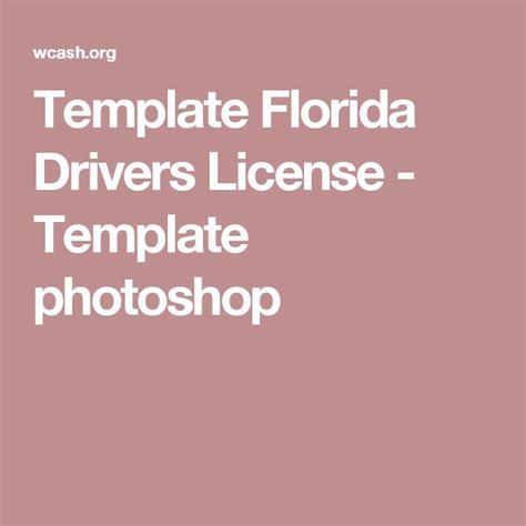 florida drivers license template 17 best images about projects to try on