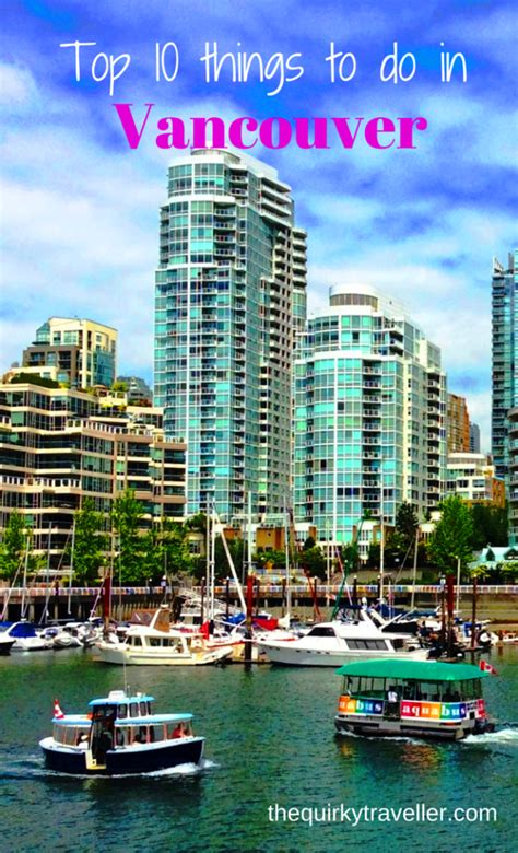 top 10 vancouver and 24 hours in vancouver