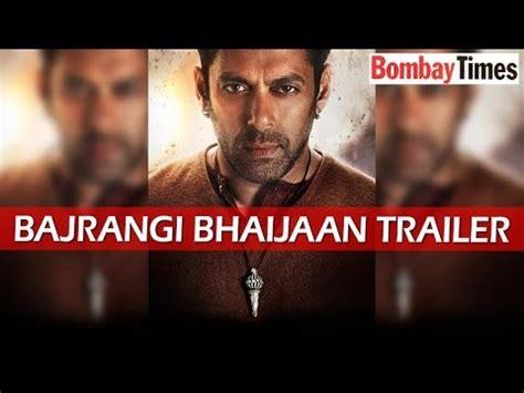 bajrangi bhaijaan 2015 trailer salman khan bajrangi bhaijaan trailer 2015 salman khan official