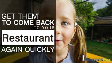 what sort of bounceback offers get restaurant customers to come back again quickly the