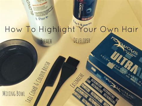 how to add highlights to your own hair 7 steps ehow the ultimate guide of how to highlight your own hair