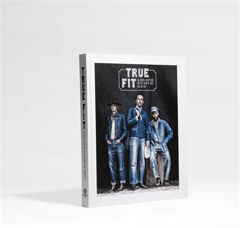 true fit a collected history of denim books book true fit a collected history of denim