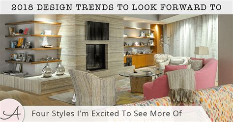 interior design for small home 2018 interior design trends for 2018
