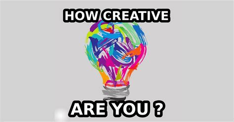 Creative You how creative are you quiz quizony
