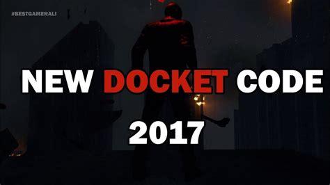 dying light premium docket dying light new docket code 2017 youtube