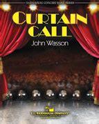 curtain call band curtain call sheet music by john wasson sku 012 4196 00